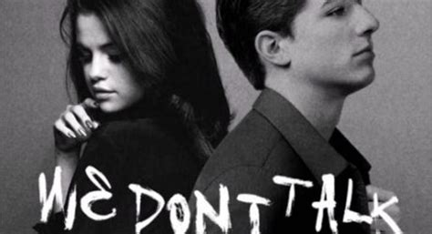 charlie puth ft selena gomez charlie puth ft selena gomez we don t talk anymore
