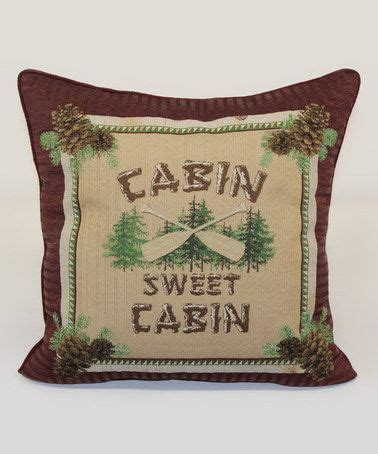 Cabin Sweet Cabin Pillow by 109 Best Images About Pinecone On Pine Cone