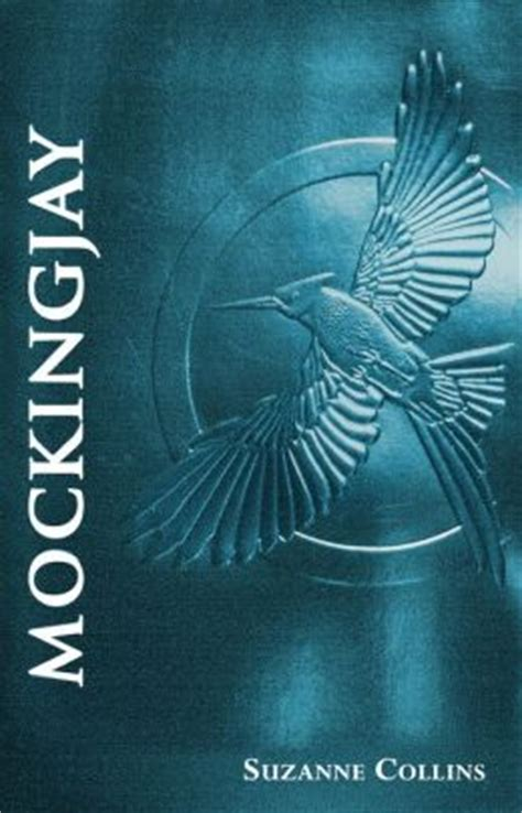mockingjay series 3 mockingjay foil edition hunger series 3 by