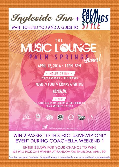 Coachella Ticket Giveaway - coachella party giveaway enter to win passes to the music lounge at the ingleside inn