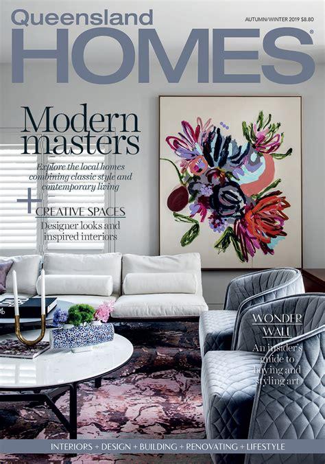 autumnwinter  issue   queensland homes magazine