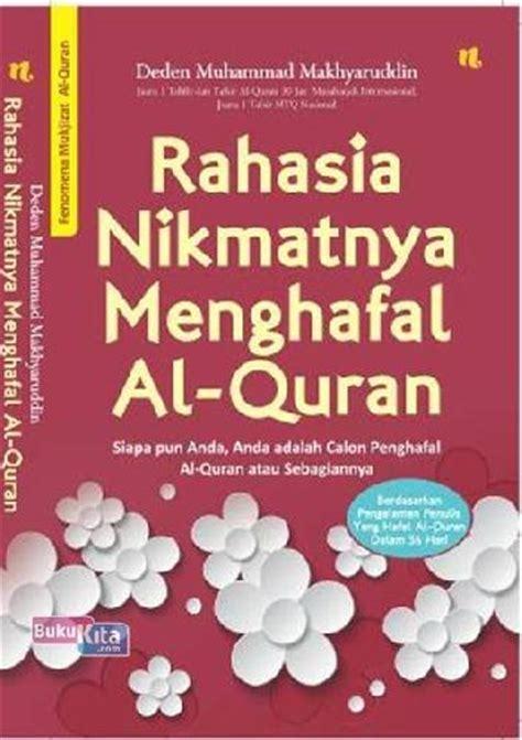Rahasia Nikmatnya Menghafal Al Quran New bukukita rahasia nikmatnya menghafal al quran new