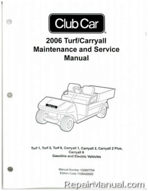 service manual where to buy car manuals 2006 ford e250 2006 club car turf carryall turf 1 turf 2 turf 6