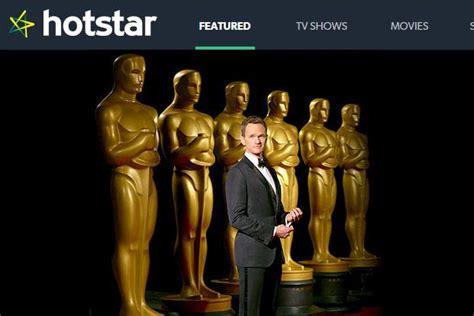 hotstar got hotstar to stream oscars live livemint