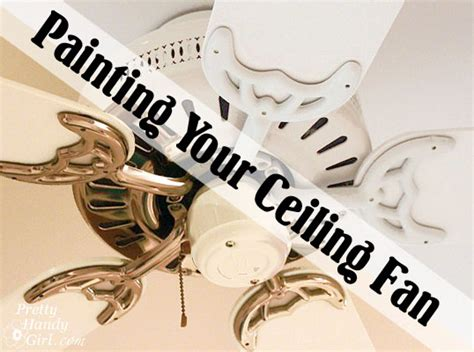 Painting Ceiling Fan by Update Your Ceiling Fan With Paint Pretty Handy