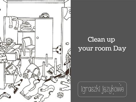 tidy my bedroom clean up your room day www igraszki jezykowe pl