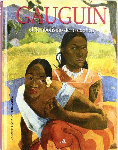 libro paul gauguin descargar libro gauguin el simbolismo de lo ex 243 tico online libreriamundial