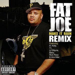 ti im back mp download fat joe make it rain remix feat lil wayne r kelly