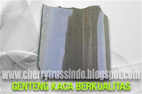 Multiroof Bandung xxxiii cherrytrussindo harga jual genteng kaca murah di