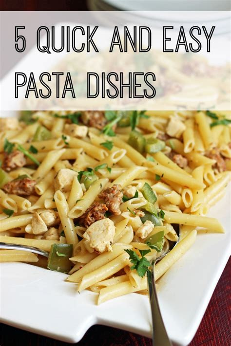 pasta dishes 5 and easy pasta dishes cheap eats