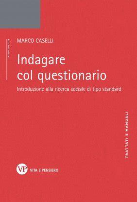 Libreria Vita E Pensiero Indagare Col Questionario Marco Caselli Vita E