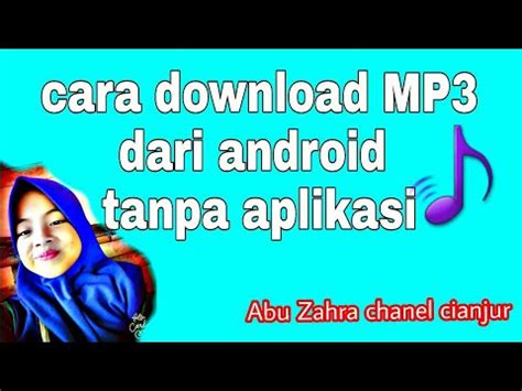 cara download mp3 dari youtube ke android cara download mp3 dari android tanpa aplikasi youtube