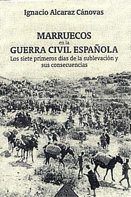 libro guerra de marruecos marruecos en la guerra civil espa 241 ola la medina