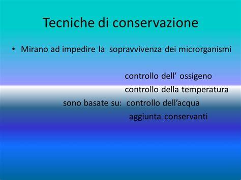 tecniche conservazione alimenti la conservazione degli alimenti ppt scaricare