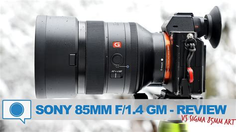 Sony Fe 85mm F 1 4 Gm Lens Hitam sony fe 85mm f 1 4 gm lens review vs sigma 85mm