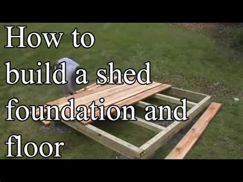 building foundation framing  shed floor youtube