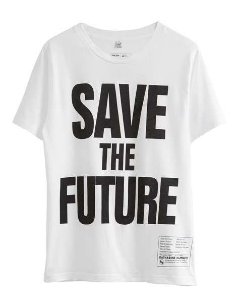 Katharine Hamnett Saves The Future With Cole by Mens T Shirts Just For Fashion That Doesn T Cost The Earth