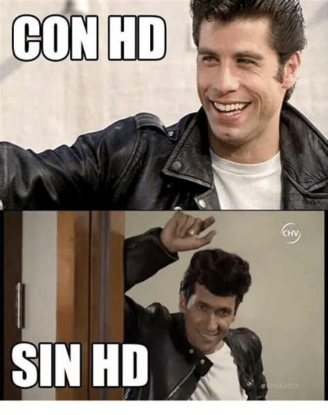 Meme Con - con hd sin hd chv meme on sizzle
