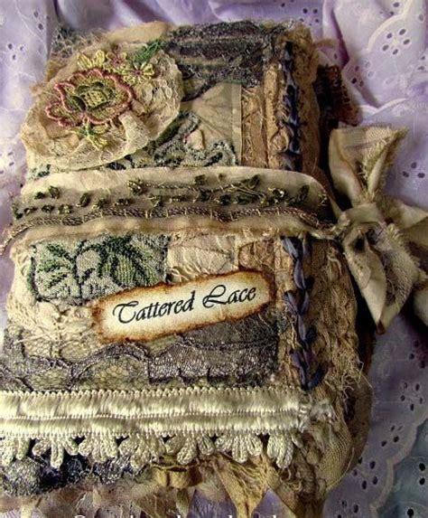 adkins whimsical musings mixed media shabby chic tattered lace journal suzy quaife via e zine journaling fabric