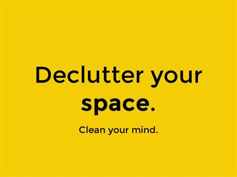 15 Ways To Declutter Your Mind by Declutter Your Space Clean Your
