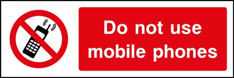 sign in to mobile do not use mobile phones sign health and safety signs