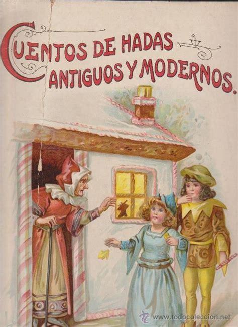libro cuentos de hadas de cuentos de hadas antiguos y modernos comprar libros antiguos de cuentos en todocoleccion