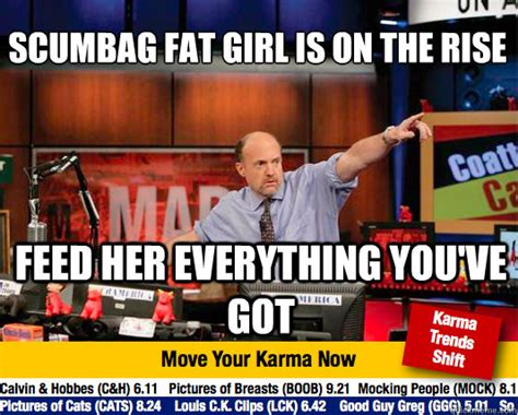 Scumbag Fat Girl Meme - scumbag fat girl meme scumbag fat girl rises adviceanimals