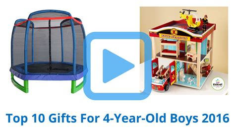 top gifts for 10 yr top 10 gifts for 4 year boys of 2016 review