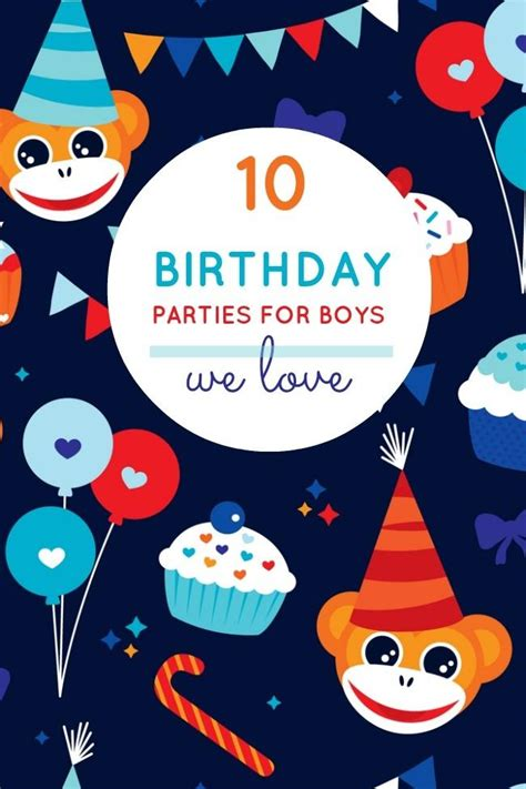 10 boys birthday party theme ideas i love this week 10 unique boy birthday party ideas from last week