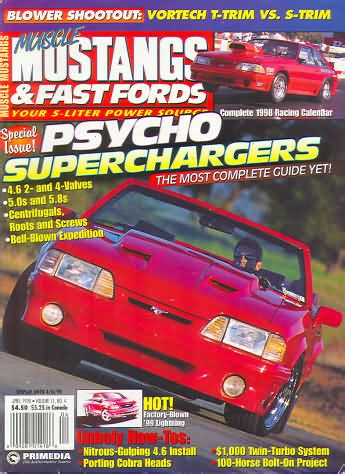 mustangs and fast fords back issues backissues mustangs fast fords april 1998