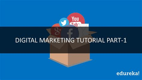 tutorial video digital digital marketing tutorial part 1 complete digital