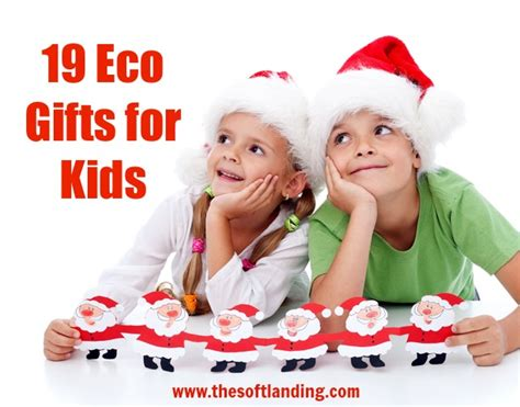 19 eco minded christmas gifts for kids 8 the soft landing 174