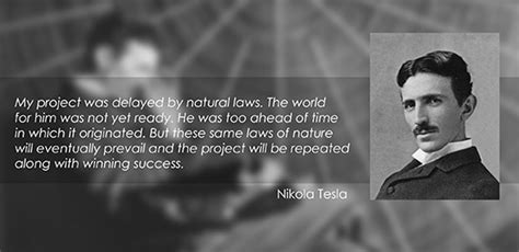 Tesla Quotes Energy Modern Science Says The Sun Is The Past The By Nikola
