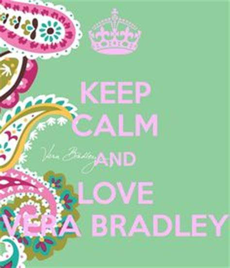 Vera Bradley Sweepstakes - 1000 images about keep calm and on pinterest keep calm keep calm and love and