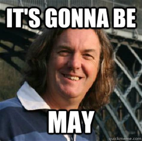 May Meme - 1000 images about my british husband james may on pinterest