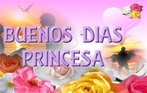 imagenes de amor buenos dias princesa im 225 genes de buenos d 237 as princesa rosas bonitas de amor