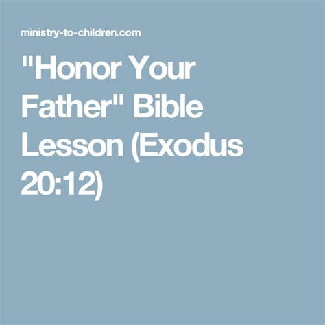Quot Honor Your Father Quot Bible Lesson Exodus 20 12