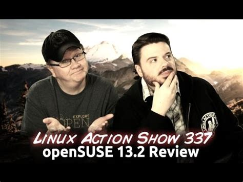 Opensuse 132 Review Linux Action Show 337 Youtube | opensuse 13 2 review linux action show 337 youtube