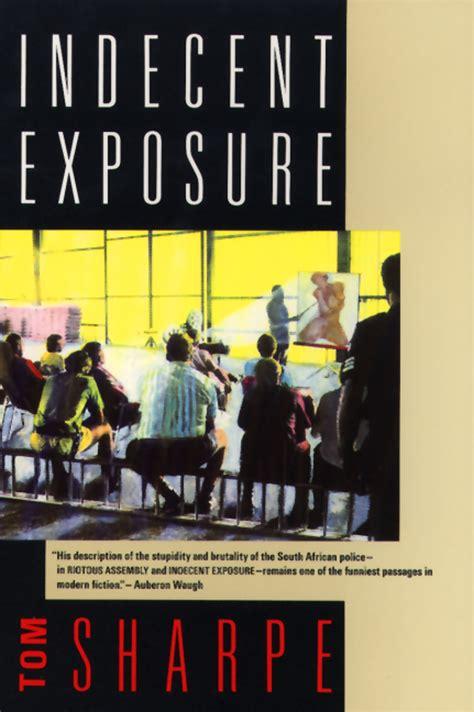 indecent exposure the academy books indecent exposure grove atlantic