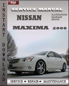 service and repair manuals 2006 nissan maxima instrument cluster nissan maxima 2006 service manual download repair service manual pdf