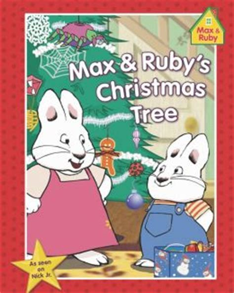 max and ruby s christmas tree by rosemary wells