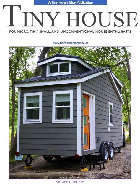 tiny house magazine tiny house magazine archives tiny house living