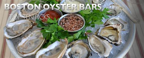 top oyster bars the 10 best oyster bars in boston weekendpick