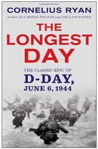from the day books book review the day the classic epic of d day