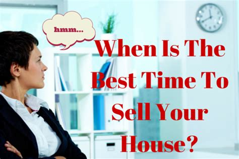 best time to sell a house process for buying a house