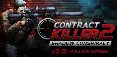 contract killer 2 apk mod contract killer 2 mod apk data obb free android v3 0 3