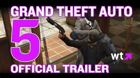 grand theft auto v trailer youtube grand theft auto 5 official trailer released what s