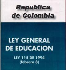 el ogeto de lalei 115de 1994 ley 115 de 1994 ley 115 ley general de la educaci 243 n en