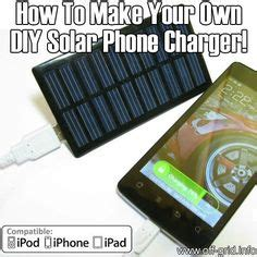 diy solar phone charger 1000 images about make your own battery on pinterest
