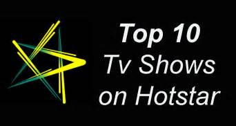 best tv shows on 10 best indian tv shows to on hotstar